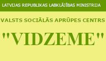 VALSTS SOCIĀLĀS APRŪPES CENTRS VIDZEME